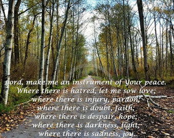 St Francis Prayer, Make Me an Instrument of Peace Autumn Trail Inspirational Photography