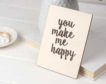 You Make Me Happy Wooden Card - wooden card - wooden post card - valentines card - valentines - fifth anniversary