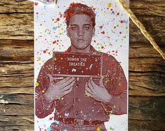 Elvis: Honor the Treaties