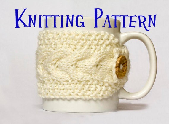 Instant Download Pdf Knitting Pattern Cabled Mug Cozy Etsy