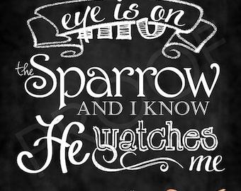 Chalkboard Art - His Eye is on the Sparrow