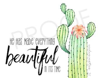 Watercolor Cactus Art ~ Ecclesiastes 3:1