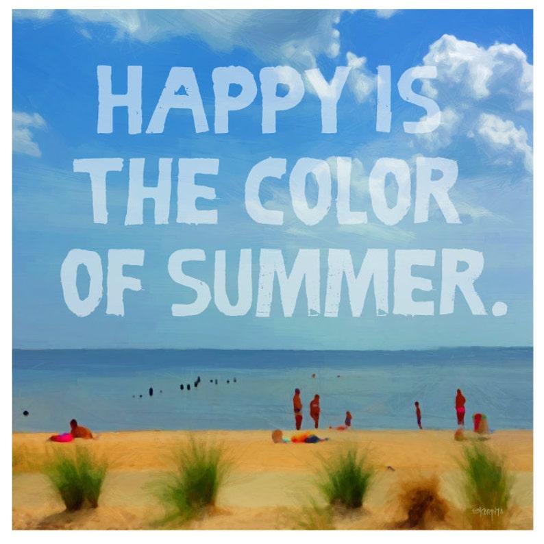 fa54de03be Colorful Summer Beach Quote Ocean Seashore Coastal Word Art Glicee Print -  Happy is the Color of Summer - 10x10, 16x16, 24x24 Korpita ebsq