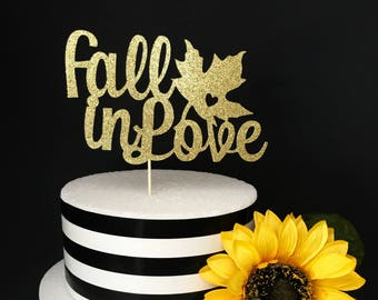 Fall in Love cake topper- anniversary cake topper- bridal shower cake topper- wedding cake topper- Fall cake topper- Love cake topper