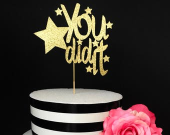 You did it cake topper- graduation cake topper- celebratory cake topper