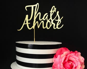 That's amore cake topper- love cake topper
