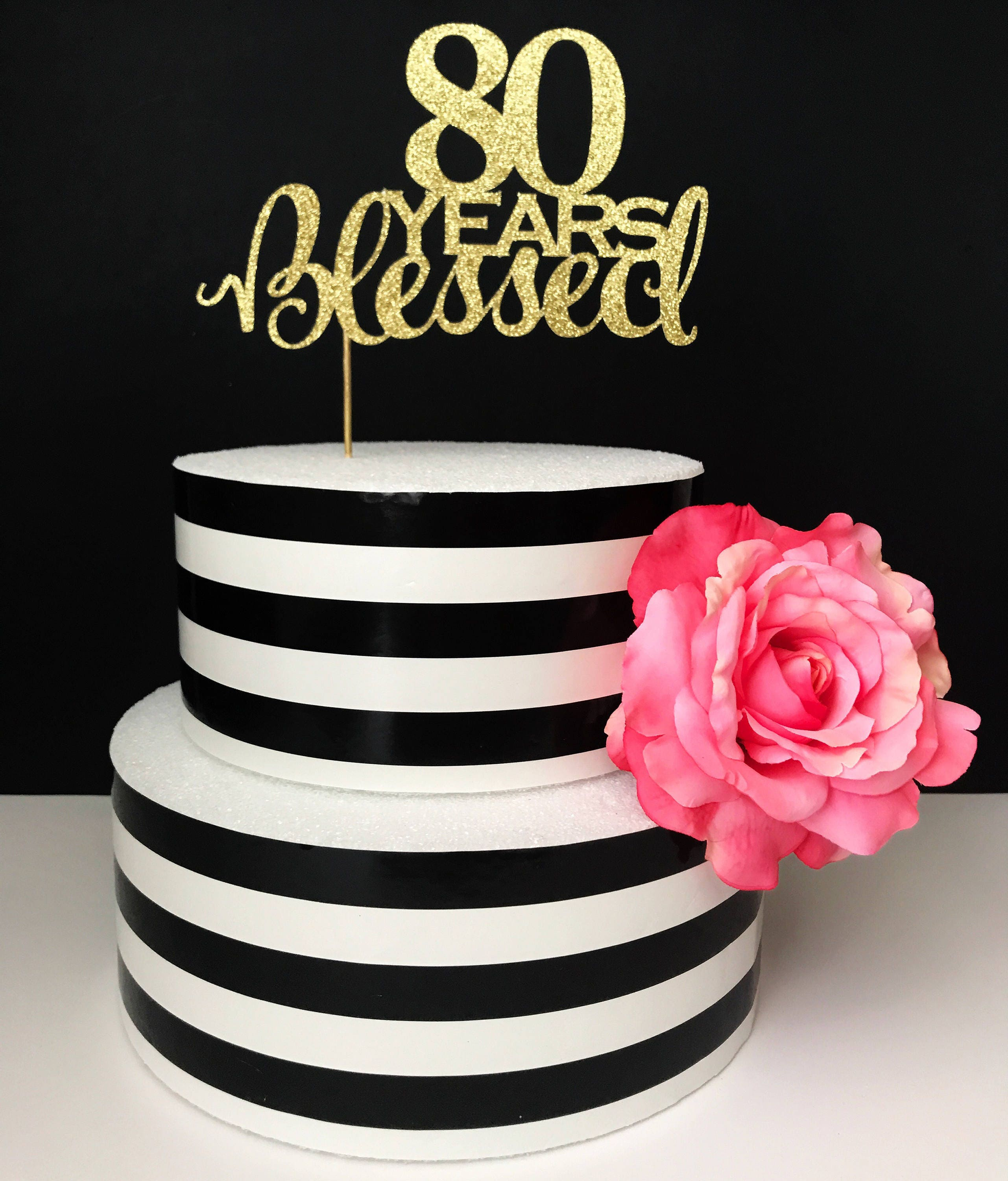 80th birthday Cake Topper 80 years blessed cake topper Any ...