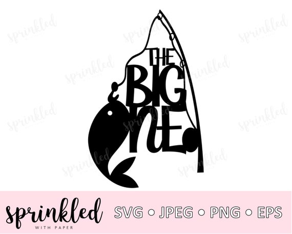 Download Svg Files For Cricut The Big Svg The Big One Fishing Svg Etsy