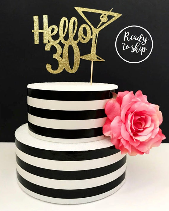 30th Birthday Cake Topper Hello 30 Dirty