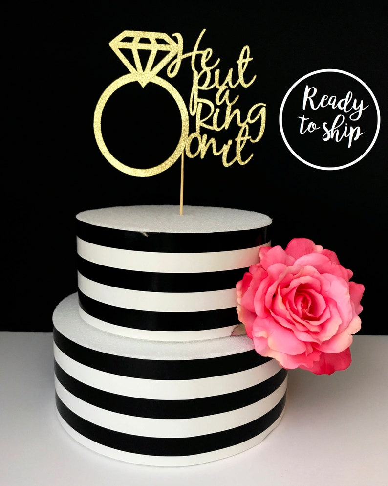 He Put a Ring On It Bachelorette Cake Topper