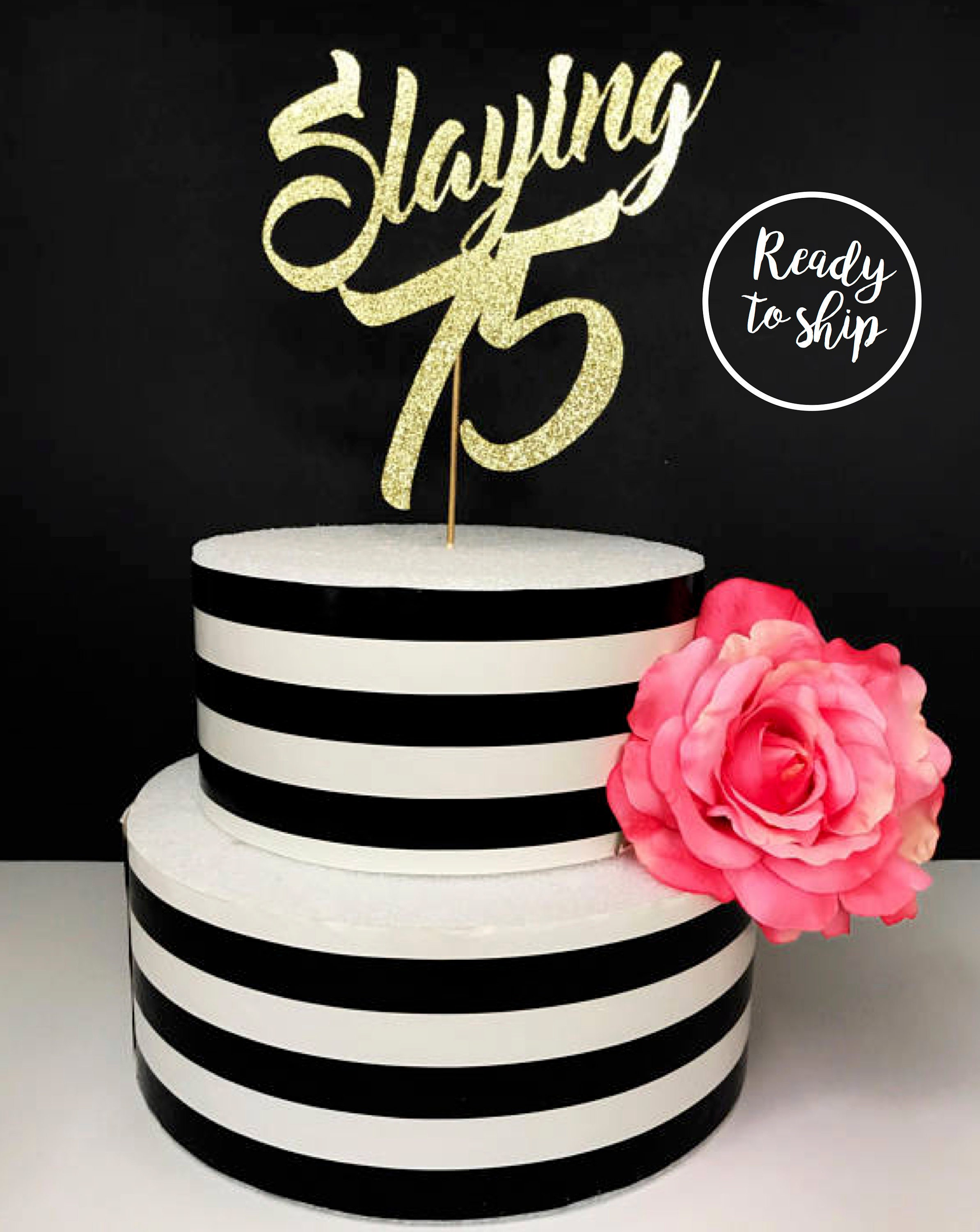 Any Age 75th Birthday Cake Topper Slaying 75