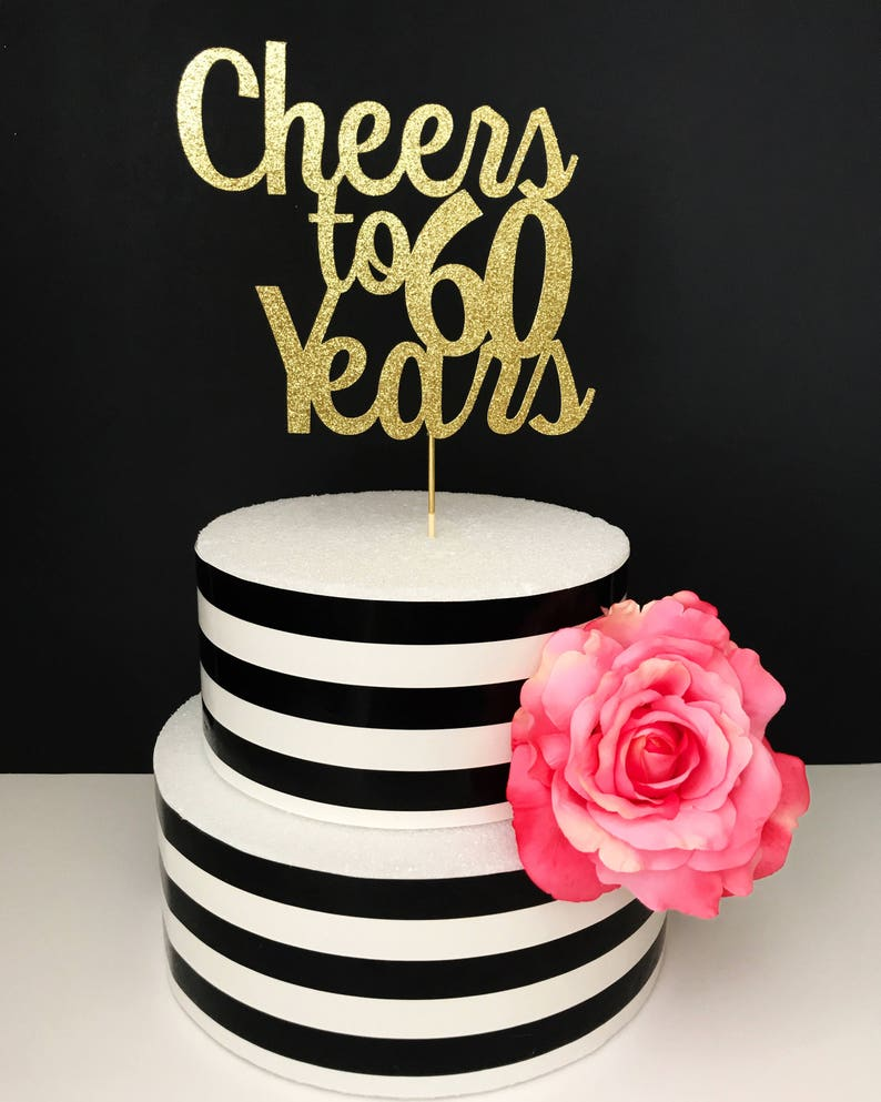 Gold 60th Birthday Cake Topper Cheers To 60 Years