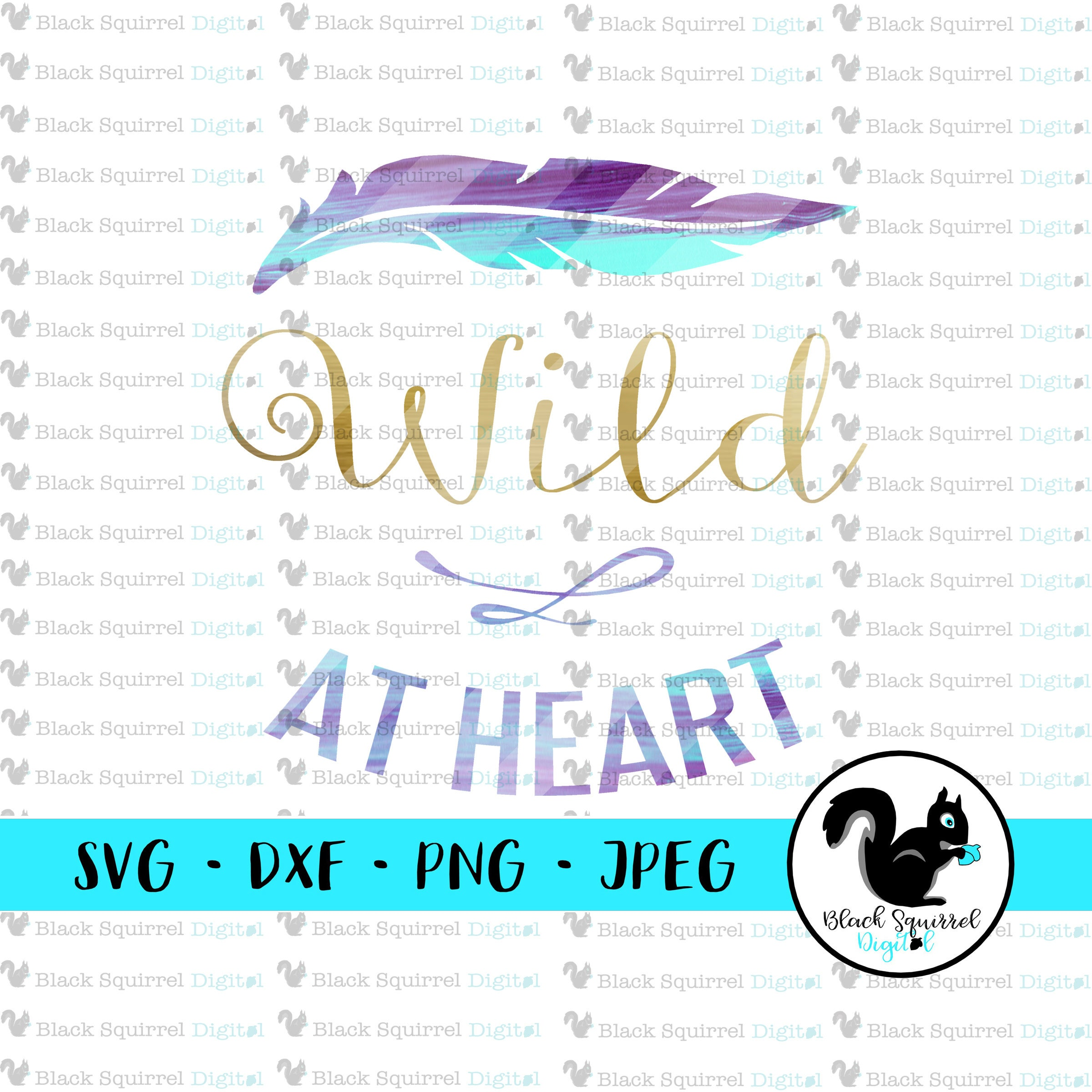 Wild At Heart Adventure Wild Child Feather Free Spirit Etsy