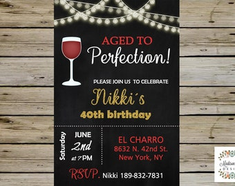 40th BIRTHDAY INVITATION Aged To Perfection Wine Glass Birthday Party Invitation Digital File Fully Customized Card