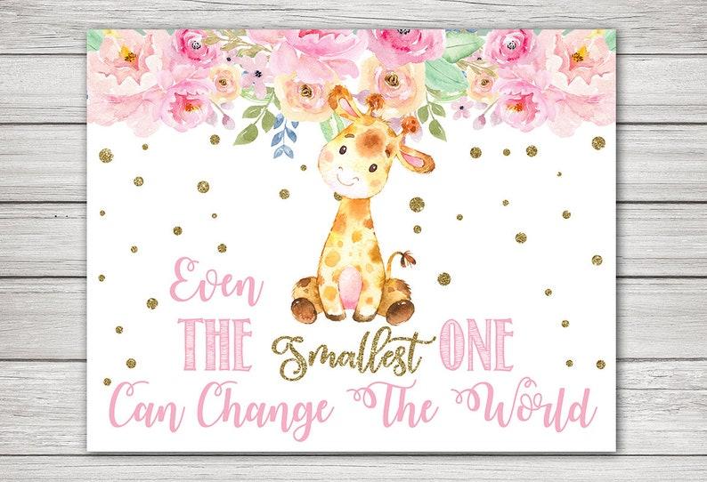 Instant Download Girl Nursery Wall Decor GIRAFFE Nursery Wall Art Even the smallest One can change the World Digital Printable Giraffe.
