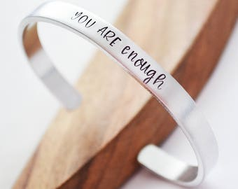 You are Enough Bracelet, Silver Cuff Bracelet, Valentine's Day Gifts for Daughter, Hand Stamped Personalized Bracelet, Enough Jewelry