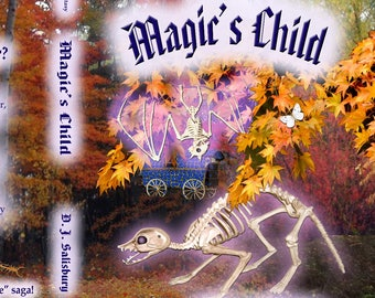 Magic's Child, the Final Book in the Series. A Fantasy Novel by DJ Salisbury in Paperback