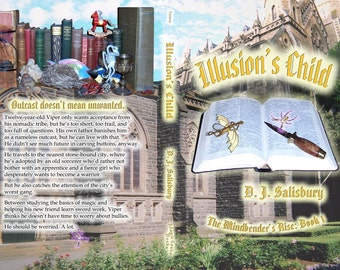 Fantasy Novel: Illusion's Child by DJ Salisbury. Paperback book - the First in the Series