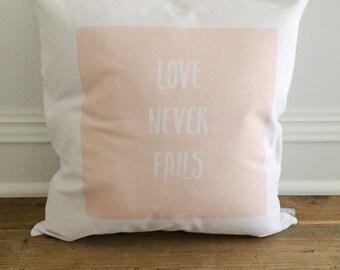 Love Never Fails Pillow Cover
