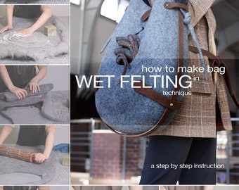 Tutorial step by step guide, kit for bag making pattern, how to do felt bag, ready-made leather parts, felted bag, set of fittings