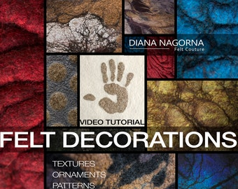 Video tutorial for textured felting techniques advanced level, 3d wool decor step by step guide, instant download original masterclass