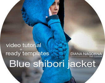 Advanced tutorial for shibori felt jacket, nuno felted coat video guide, instructions and template, 3d wool art, creative gift for crafter