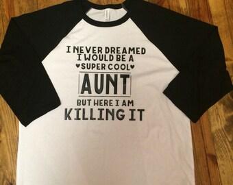 Super Cool Aunt raglan