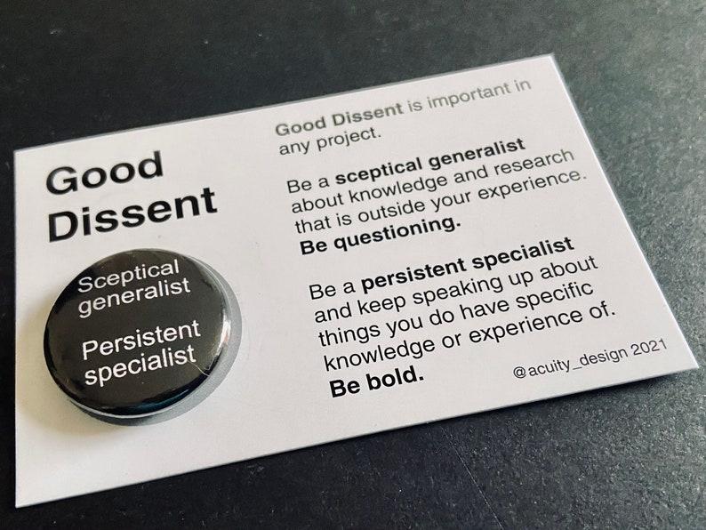 Good Dissent badge/button  sceptical generalist persistent image 0