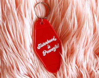 Sisterhood is Powerful Motel Keychain