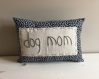 Handmade Dog Mom Mothers Day Dog Paws Pillow