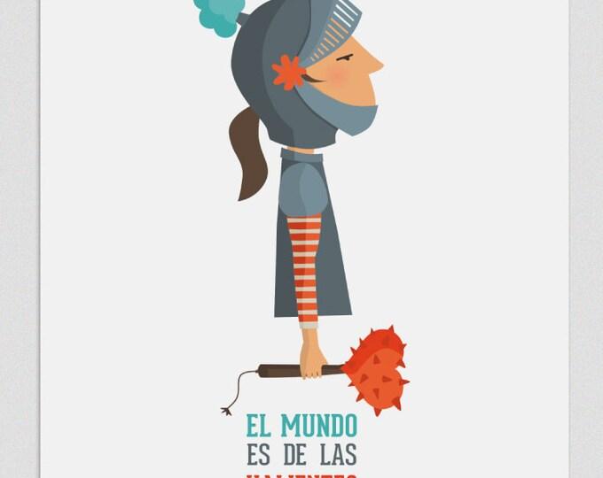 """Ilustración """"El mundo es de las valientes """"."""