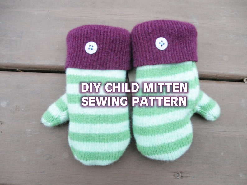 bc4323ea2 PATTERN CHILDRENS MITTENS upcycled small wool sweater