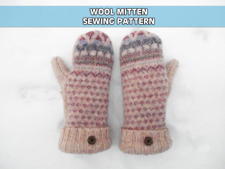 662780615 WOOL MITTEN PATTERN upcycled sweater mitten tutorial