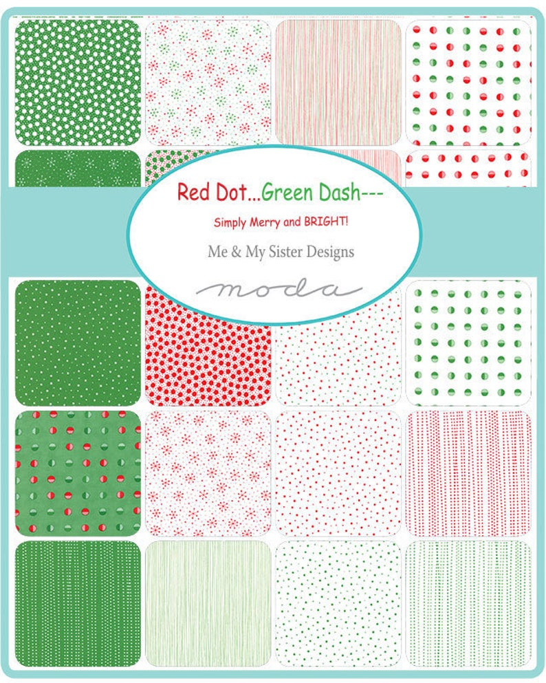 Red Dot...Green Dash-- Jelly Roll by Me /& My Sister Designs for Moda