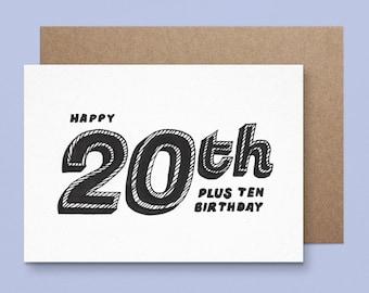 30th Birthday Card - Happy 20 plus 10