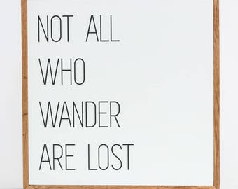 Not All Who Wander Are Lost Sign ∆ signs for home ∆ medium ∆ wooden signs ∆  signs with sayings ∆ handmade signs for home ∆ sign for home