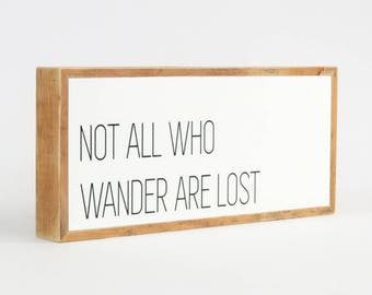Not All Who Wander Are Lost Sign ∆ signs for home ∆ small ∆ wooden signs ∆  signs with sayings ∆ handmade signs for home ∆ sign for home