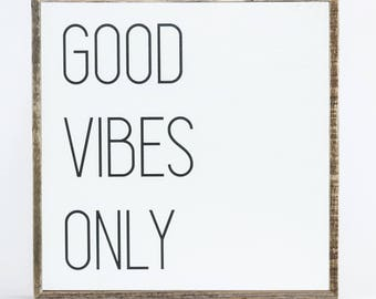 Good Vibes Only Sign ∆ medium ∆ wood signs sayings  ∆  wood signs for home decor ∆ wood sign home decor ∆ Good Vibes Only