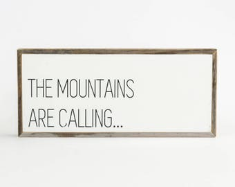 The Mountains are Calling Sign ∆ signs for home ∆ small ∆ wooden signs ∆  signs with sayings ∆ handmade signs for home ∆ sign for home