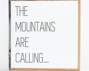 The Mountains are Calling Sign ∆ signs for home ∆ medium ∆ wooden signs ∆  signs with sayings ∆ handmade signs for home ∆ sign for home