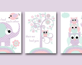 Baby Girl Nursery Prints Kids Art Print Owl First We Had Each Other Then We Had You Now We Have Everything Set of 3 Purple Mint Pink /