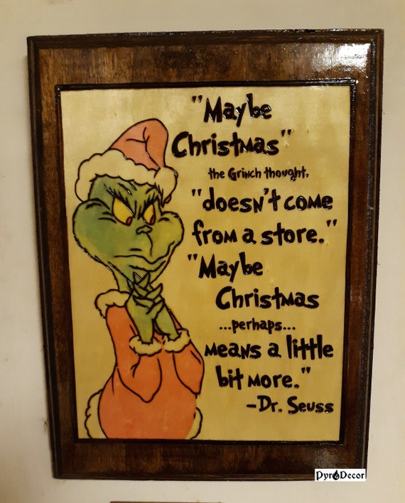 Grinch Quote Christmas Plaque Pyrography Woodburning Art Etsy