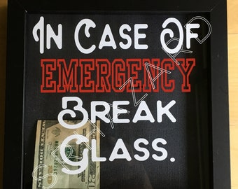 In Case of Emergency Frame (Money NOT Included)