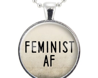 Feminist AF Necklace, Womens March Feminism Jewelry, Girl Power Gender Equality Pendant (2482S25MMBC)