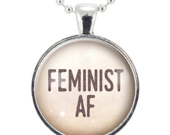 Feminist AF Necklace, Womens March Feminism Jewelry, Girl Power Gender Equality Pendant (2484S25MMBC)