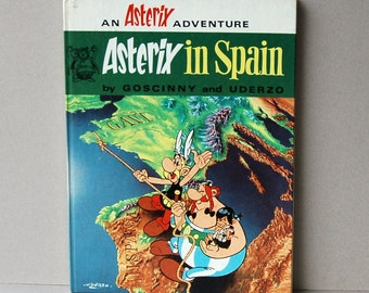 1971 Asterix and Obelix book Asterix in Spain Goscinny and Uderzo Hardback story book