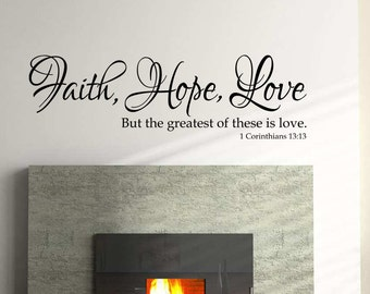 Faith, Hope, Love - Interior Vinyl Wall Decal
