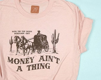 Money Ain't a Thing-Adult Unisex Tee