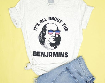 All About The Benjamins Adult Unisex Tee