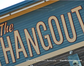 The Hangout Sign Photograph